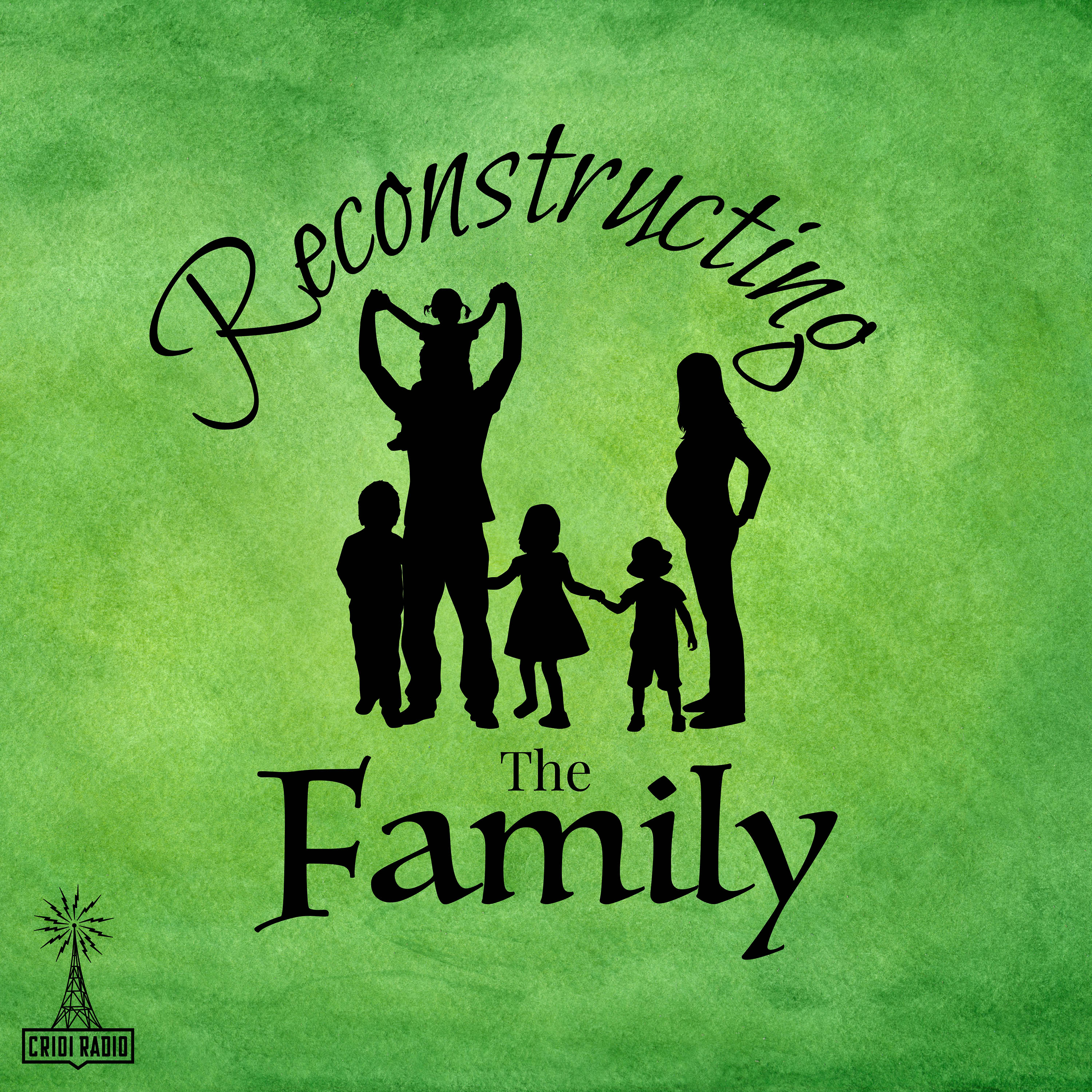 Reconstructing The Family